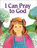 img - for I Can Pray to God book / textbook / text book