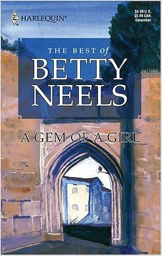 A Gem Of A Girl  Best of Betty Neels, Neels, Betty