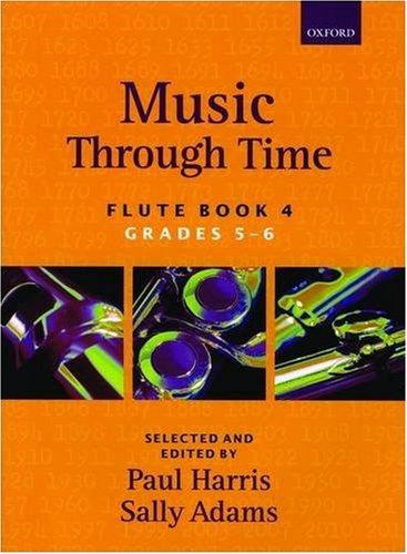 - Music through Time Flute Book 4 (Bk. 4)