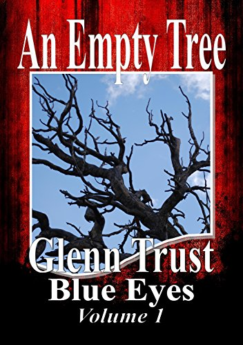 An Empty Tree (Blue Eyes Book 1)