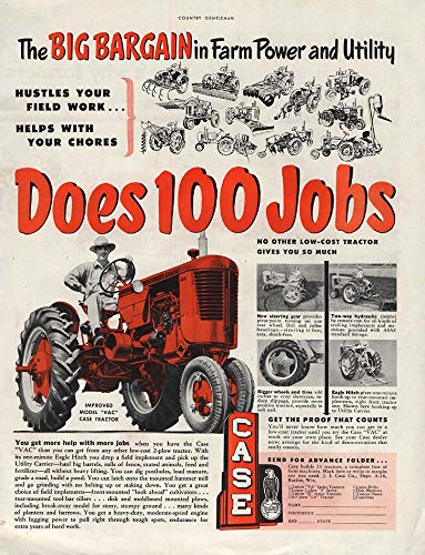 The Big Bargain in Farm Power & Utility Does 100 Jobs: Case Tractor ad 1952 CG