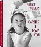 Cartier I Love You, Bruce Weber, 3832793518