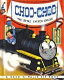 Choo-Choo The Little Switch Engine (A Rand McNally Elf Book - #8394)