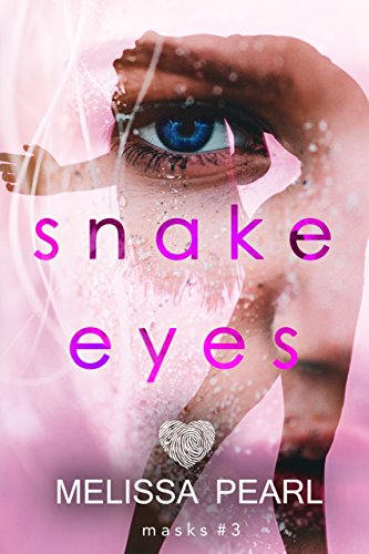 Snake Eyes (Masks Book 3)