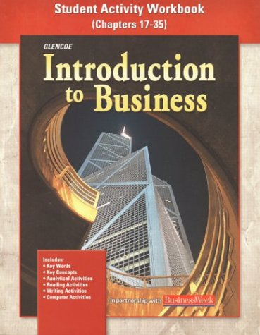 Introduction To Business: Student Activity Workbook Chapters 17-35