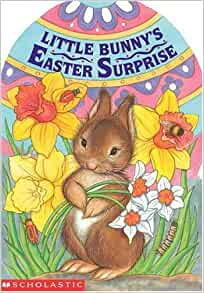 Little bunny 39 s easter surprise mini egg books tara for What is the easter bunny s phone number
