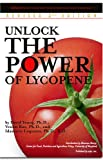 Unlock the Power of Lycopene: Redefining Your Diet with Lycopene and Tomatoes, Revised Second Edition