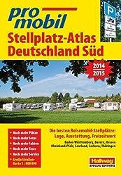 Deutschland Süd: Stellplatz-Atlas 2014-2015