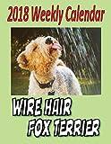 2018 Weekly Calendar Wire Hair Fox Terrier
