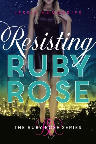 Read Online Resisting Ruby Rose pdf