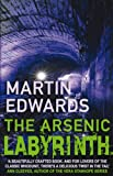 Front cover for the book The Arsenic Labyrinth by Martin Edwards