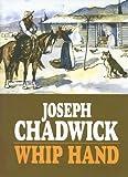 Whip Hand, Joseph Chadwick, 1585475793