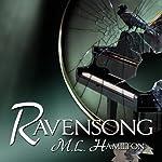 Ravensong | M. L. Hamilton