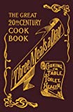img - for Three Meals a Day: A Collection of Valuable and Reliable Recipes by Maud C. Cooke (2007-07-30) book / textbook / text book