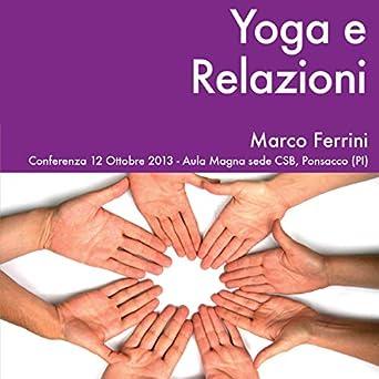 Amazon.com: Yoga e Relazioni (Audible Audio Edition): Marco ...