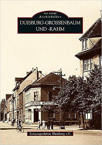 Duisburg Grossenbaum Und Rahm 9783866807877 Amazon Com Books