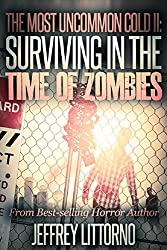 The Most Uncommon Cold II: Surviving in the Time of Zombies (English Edition)