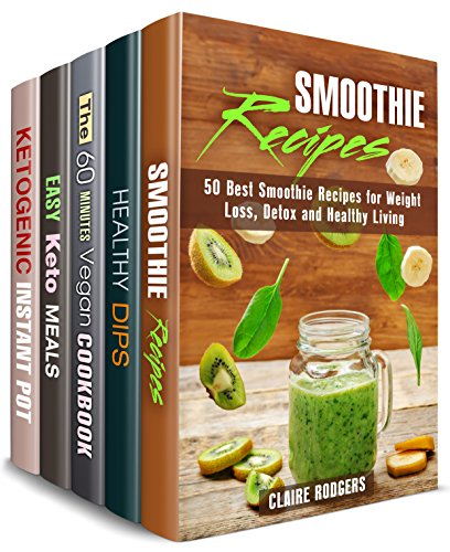 Recipes Box Set (5 in 1): Green Smoothies, Healthy Dips, Vegan Meals, Ketogenic Slow Cooker Recipes (Special Diet Meals) ()