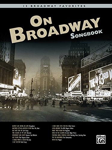 On Broadway Songbook: Book & CD