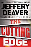 Book cover from The Cutting Edge (A Lincoln Rhyme Novel) by Jeffery Deaver