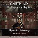 Superior Saturday: Keys to the Kingdom, Book 6 Hörbuch von Garth Nix Gesprochen von: Allan Corduner