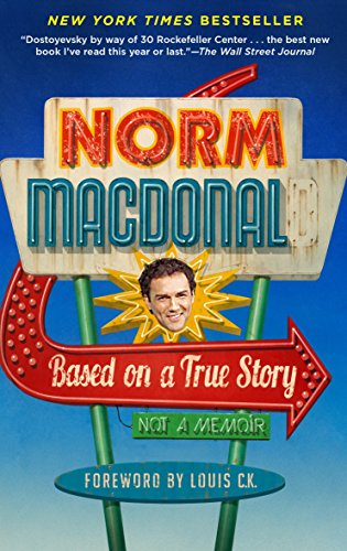 Based on a True Story: Not a Memoir cover