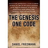 The Genesis One Code: Demonstrates a clear alignment between the times of key events described in the Genesis with those derived from scientific observation. (Inspired Studies Book 1)