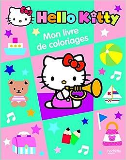 Mon Livre De Coloriages Hello Kitty Amazon Fr Hachette Livres