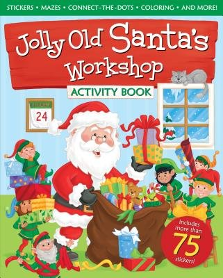 Jolly Santa Old (Jolly Old Santa's Workshop Activity Book [With Sticker(s)][JOLLY OLD SANTAS WO-W/STICKERS][Paperback])