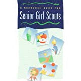 A Resource Book for Senior Girl Scouts.