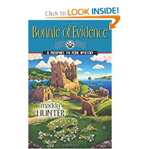 Bonnie of Evidence (A Passport to Peril Mystery) Maddy Hunter