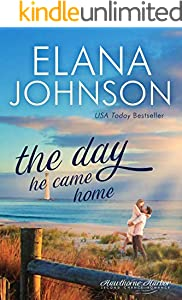 The Day He Came Home: Sweet Contemporary Romance (Hawthorne Harbor Second Chance Romance Book 5)