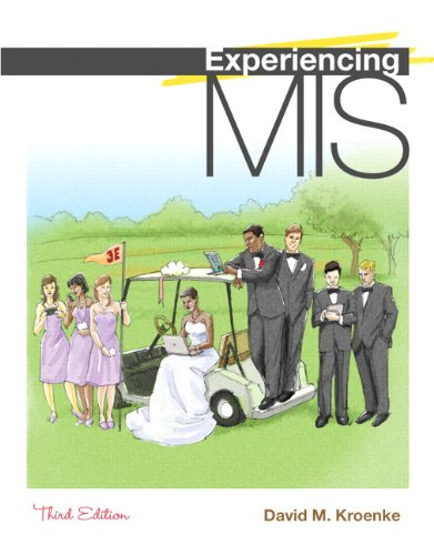 Experiencing MIS (3rd Edition)