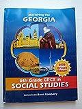 Mastering the Georgia 6th Grade Crct in Social Studies 2009 REV/E