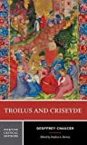 Troilus and Criseyde (Norton Critical Editions)