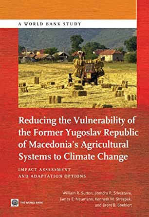 Reducing the Vulnerability of FYR Macedonia's Agricultural