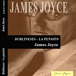 Dublineses: La pensión [Dubliners: The Boarding House]