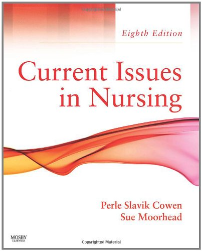 Current Issues In Nursing, 8e (Current Issues in Nursing (McCloskey)) by Brand: Mosby