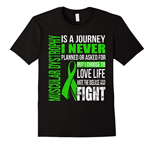 Mens Muscular Dystrophy Is A Journey I Choose To Fight T Shirt Small Black