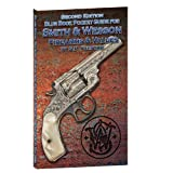 Blue Book Pocket Guide for Smith and Wesson Firearms and Values, S. P. Fjestad, 1936120496