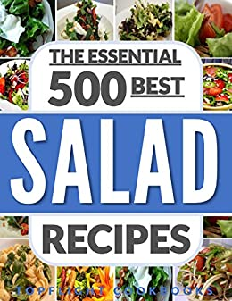 Salads The 500 Best Salad Recipes Salads For Weight Loss Salad Salad