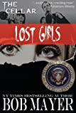 Lost Girls, Bob Mayer, 1621250660