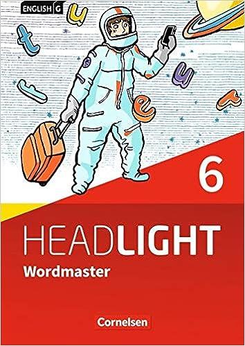 English G Headlight - Allgemeine Ausgabe: Band 6: 10. Schuljahr - Wordmaster mit Lösungen: Vokabellernbuch