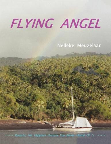Download Flying Angel: Vanuatu, the Happiest Country You Never Heard Of ! PDF