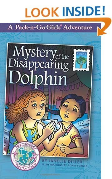 Mystery of the Disappearing Dolphin - Mexico 2 (Pack-n-Go Girls Adventures Book 5)