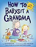 img - for How to Babysit a Grandma book / textbook / text book