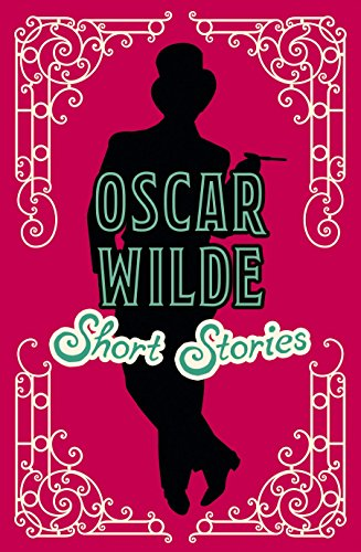 Oscar Wilde Short Stories (Classic Short Stories) (Short Story The Nightingale And The Rose)