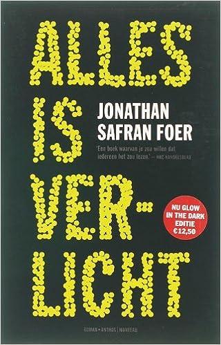 Alles is verlicht: Peter Abelsen Jonathan Safran Foer: 9789041411273 ...