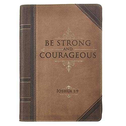Christian Art Gifts Brown Faux Leather Journal | Antiqued Strong and Courageous - Joshua 1:9 Bible Verse | Flexcover Inspirational Zippered Notebook w/Ribbon and Lined Pages, 6.5 x 8.75 Inches Imitation Leather – September 8, 2015