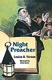 Night Preacher (Louise A. Vernon)